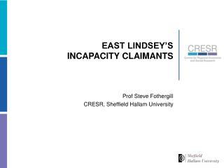 EAST LINDSEY'S INCAPACITY CLAIMANTS