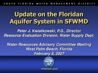 Update on the Floridan Aquifer System in SFWMD