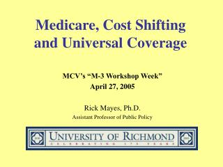 Medicare, Cost Shifting  and Universal Coverage