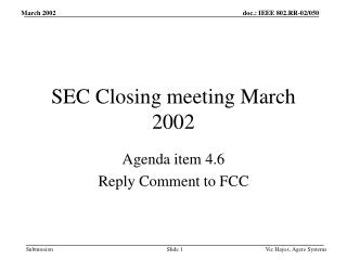 SEC Closing meeting March 2002