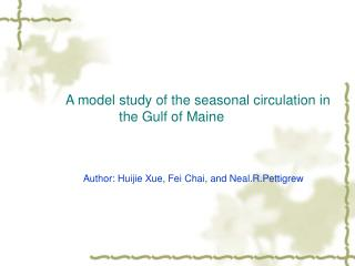 A model study of the seasonal circulation in the Gulf of Maine