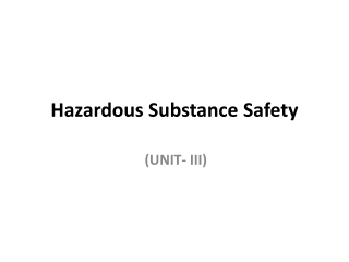 Hazardous Substance Safety