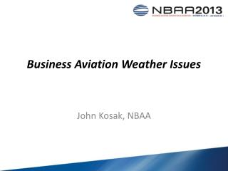 Business Aviation Weather Issues