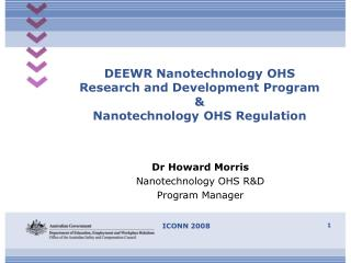 DEEWR Nanotechnology OHS  Research and Development Program  &  Nanotechnology OHS Regulation