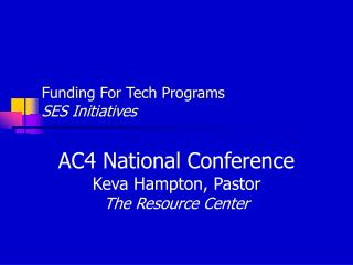 Funding For Tech Programs SES Initiatives