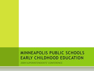 MINNEAPOLIS PUBLIC SCHOOLS EARLY CHILDHOOD EDUCATION