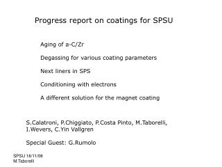 Progress report on coatings for SPSU