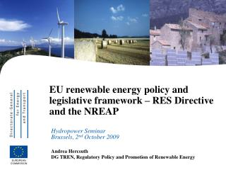 EU renewable energy policy and legislative framework – RES Directive and the NREAP