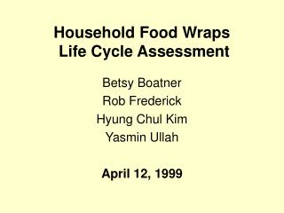 Household Food Wraps  Life Cycle Assessment