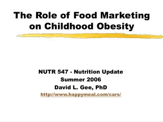 The Role of Food Marketing on Childhood Obesity