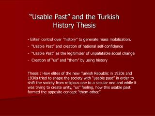 """""""Usable Past"""" and the Turkish History Thesis"""