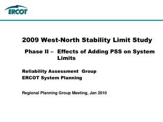 2009 West-North Stability Limit Study