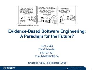 Evidence-Based Software Engineering: A Paradigm for the Future?