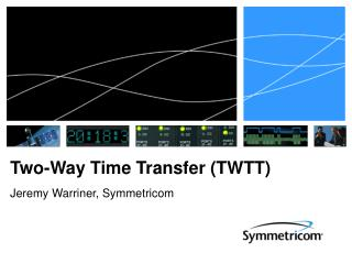Two-Way Time Transfer (TWTT)