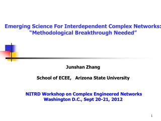 "Emerging Science For Interdependent Complex Networks: ""Methodological Breakthrough Needed"""