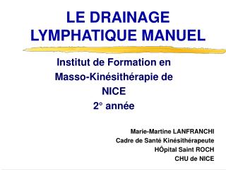 LE DRAINAGE LYMPHATIQUE MANUEL
