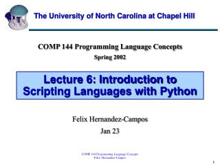Lecture 6: Introduction to Scripting Languages with Python