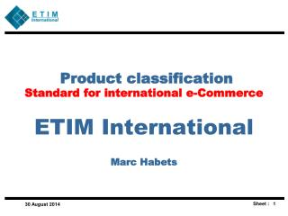 Product classification   Standard for international e-Commerce ETIM International Marc Habets