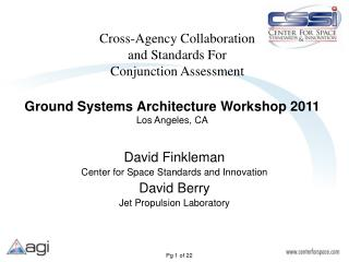 Cross-Agency Collaboration  and Standards For  Conjunction Assessment