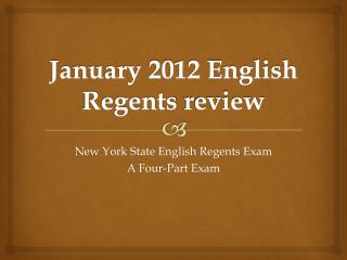 January 2012 English Regents  review