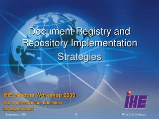 Document Registry and Repository Implementation Strategies