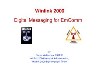 Winlink 2000 Digital Messaging for EmComm