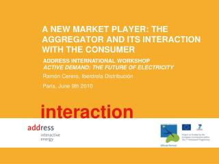 A new market player: the aggregator and its interaction with the consumer