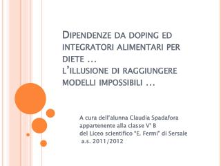 A cura dell'alunna Claudia Spadafora appartenente alla classe V° B