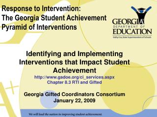 Response to Intervention:   The Georgia Student Achievement  Pyramid of Interventions