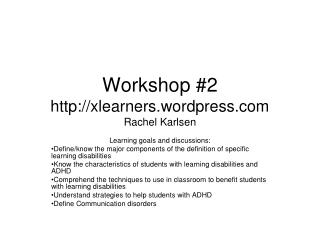 Workshop #2 xlearners.wordpress Rachel Karlsen