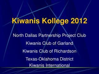 Kiwanis Kollege 2012