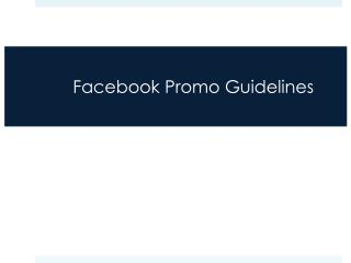 Facebook Promo Guidelines