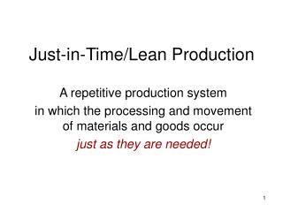 Just-in-Time/Lean Production