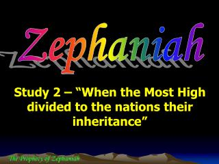 "Study 2 – ""When the Most High divided to the nations their inheritance"""