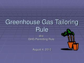 Greenhouse Gas Tailoring Rule