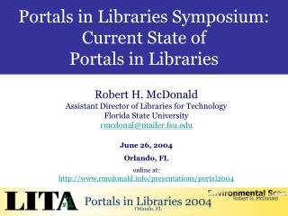 Portals in Libraries Symposium:                   Current State of  Portals in Libraries