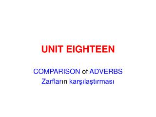 UNIT EIGHTEEN