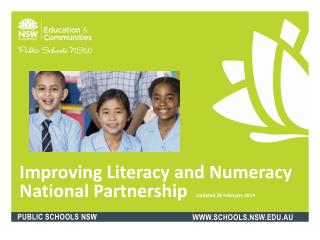 Improving Literacy and Numeracy National Partnership   Updated 28 February 2014
