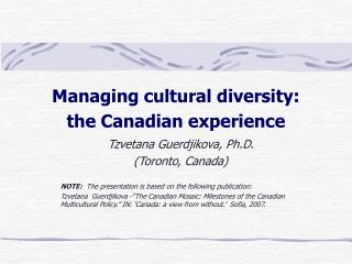 Managing cultural diversity:  the Canadian experience