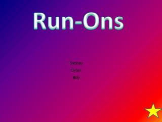 Run- Ons