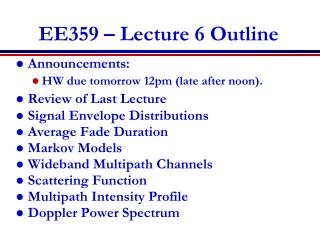 EE359 – Lecture 6 Outline