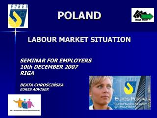 POLAND LABOUR MARKET SITUATION