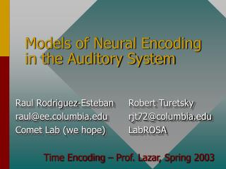 Models of Neural Encoding in the Auditory System