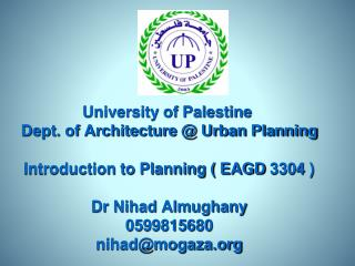 INTRODUCTION TO PLANNING  ( EAGD 3304 )