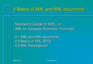 2 Basics of XML and XML documents