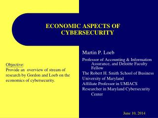 ECONOMIC ASPECTS OF        CYBERSECURITY