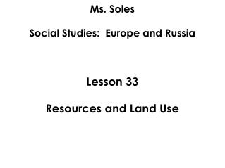 Ms. Soles Social Studies:  Europe and Russia