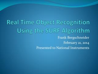 Real Time Object Recognition Using the SURF Algorithm