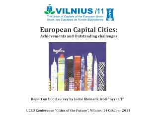 European Capital Cities:  Achievements and Outstanding challenges