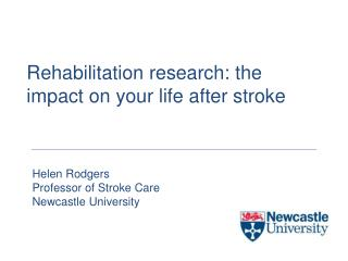 Rehabilitation research: the impact on your life after stroke